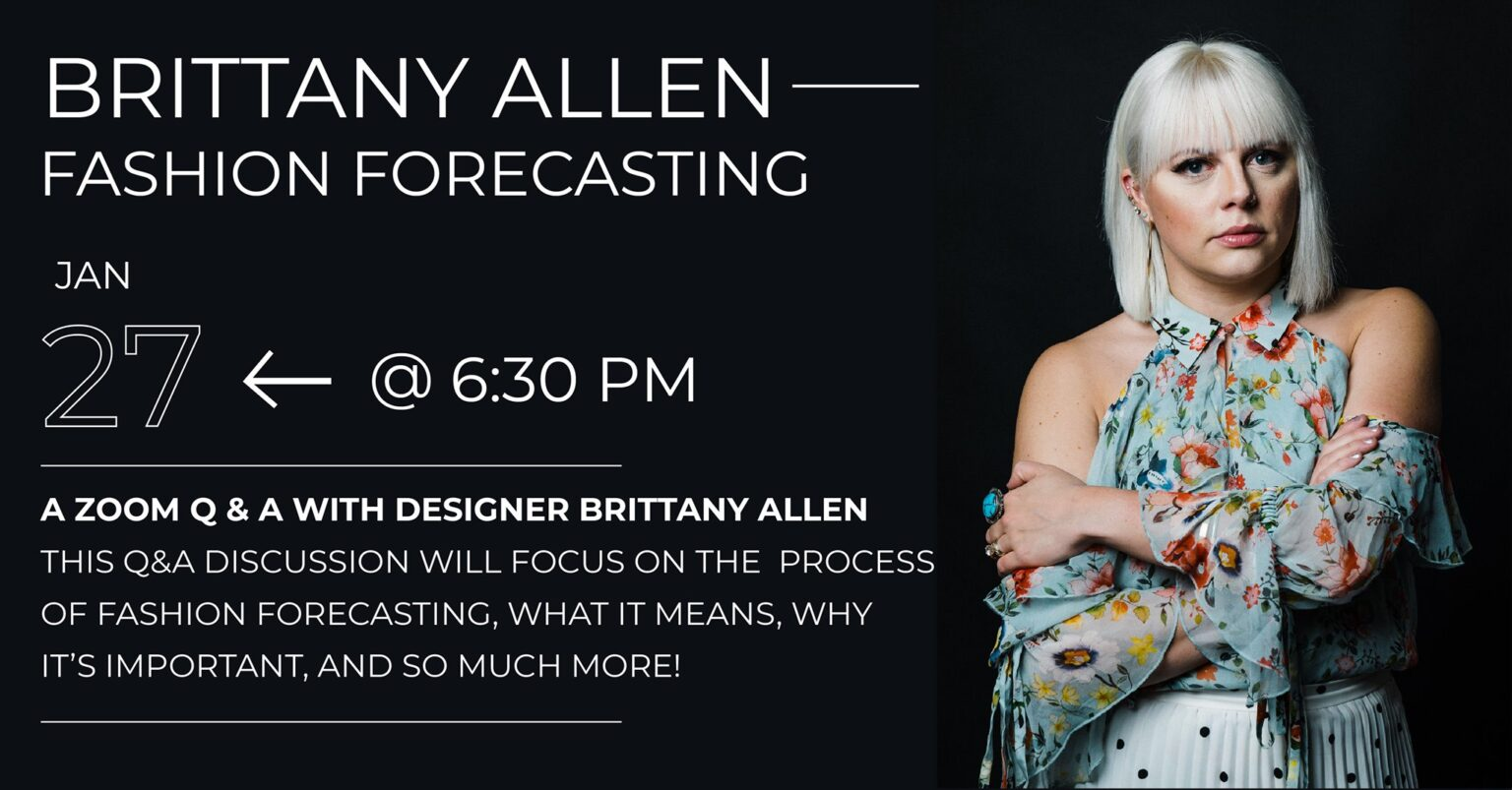 Brittany Allen - Fashion Forecasting